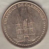 CHATEAU DE CARROUGE 2007 – ORNE - 61 - Monnaie De Paris