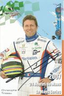 Carte TEAM PESCAROLO SPORT ( PESCAROLO JUDD LMP1 ) Dédicacée Par Christophe TINSEAU - 24 HEURES DU MANS 2007 - Autographes
