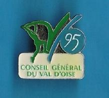 PIN'S //  ** CONSEIL GÉNÉRAL / DU VAL D OISE ** - Administrations