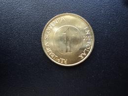 SLOVÉNIE : 1 TOLAR  2001   KM 4     Non Circulé - Slovénie