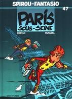 Spirou Et Fantasio, Tome 47 : Paris-sous-Seine - Morvan Munera - Kids