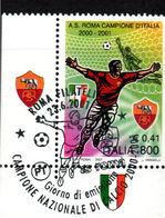 ITALIA  2001  Roma Campione   Usato / Used 1° Giorno - 6. 1946-.. República
