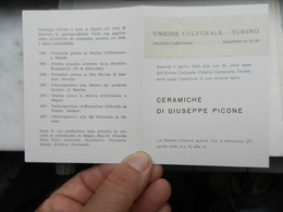 7c) MOSTRA TORINO PALAZZO CARIGNANO UNIONE CULTURALE CERAMICHE DI GIUSEPPE PICONE 1958 CIRCA - Programmi