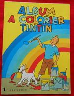 TINTIN Album à Colorier N°1 - Tintin
