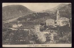 TEOLO - PADOVA - 1910 - I COLLI EUGANEI (1) - Padova (Padua)