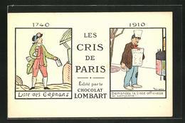 """AK Reklame Für """"Chocolat Lombart"""", Le Cris De Paris - Cultures"""