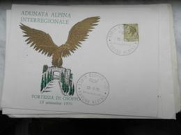 7c) ADUNATA ALPINA INTERREGIONALE FORTEZZA DI OSOPPO 1970 ANNULLO SPECIALE RADUNO ALPINI - Régiments