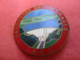 Insigne De Sport  à épingle/ Marche//Randonnée Des Barrages/ B.E.C./ Fraisse Paris/ Vers 1980         SPO306 - Sports