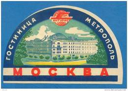 D291 / LABELS - INTOURIST  , HOTEL  METROPOL - MOSCOW -  Russia Russie Russland Rusland - Hotel Labels