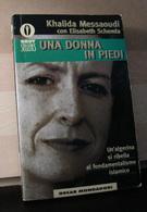 MONDOSORPRESA, (LB2)  LIBRO, UNA DONNA IN PIEDI, KHALIDA MESSAOUDI - Libri, Riviste, Fumetti