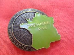 Insigne De Sport à épingle  / Cyclisme /Fédération Française De Cyclotourisme/ PREMIER PAS/ Béraudy/ Vers 1980   SPO312 - Cyclisme