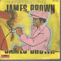 """45 Tours SP - JAMES BROWN  - POLYDOR 2066588  """"HUSTLE - DEAD ON IT """" + 1 - Other - English Music"""