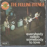 """45 Tours SP - THE ROLLING STONES - DECCA 84043  """" EVERYBODY NEEDS SOMEBODY TO LOVE """" + - Other - English Music"""