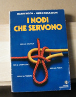 MONDOSORPRESA, (LB2)  LIBRO, I NODI CHE SERVONO, MARIO BIGON - GUIDO REGAZZONI - Books, Magazines, Comics