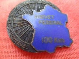 Insigne Sport à épingle/Cyclisme/Fédération Française Cyclotourisme/Brevet Fédéral /100 Km/Chobillon/ Vers 1960   SPO314 - Cyclisme