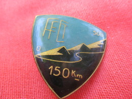 Insigne Sport à épingle/Cyclisme/Fédération Française Cyclotourisme/500 M  /150 Km/ Beraudy Ambert/ Vers 1980   SPO316 - Cyclisme