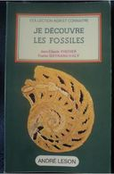 Je Découvre Les Fossiles J-C. Fischer André Leson 1976 - Minerals & Fossils