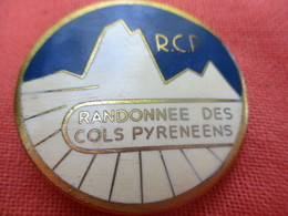 Insigne Sport à épingle/Cyclisme/Randonnée Des Cols Pyrénéens/ PYRENEES/ FRAISSE Paris/ Vers 1980   SPO318 - Cyclisme
