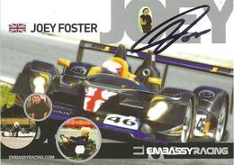 Carte TEAM EMBASSY RACING ( EMBASSY WF01 Zytek ) Dédicacée Par Joey FOSTER   - Endurance 1000 KM De SPA 2008 - Authographs