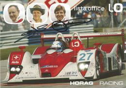 Carte TEAM HORAG RACING ( LOLA B05/40 JUDD ) Dédicacée Par Les Pilotes   - Endurance 1000 KM De SPA 2007 - Authographs