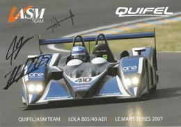 Carte TEAM QUIFEL ASM ( LOLA B05/40 AER ) Dédicacée Par Les Pilotes   - Endurance 1000 KM De SPA 2007 - Authographs