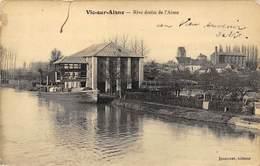 02-VIC-SUR-AISNE- RIVE DROITE DE L'AISNE - Vic Sur Aisne