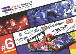 Carte AIM TEAM ORECA MATMUT ( ORECA 01 LMP1 ) Dédicacée Par Les Pilotes - Endurance Le Mans Series 2010 - Autographes