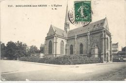 717. BOULOGNE-sur-SEINE . L'EGLISE . CARTE AFFR SUR RECTO LE 5-7-1913 - Boulogne Billancourt