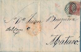 1852 , ISABEL II , ED. 12 , 6 CUARTOS . CARTA COMPLETA CIRCULADA , MADRID - MATARÓ , LLEGADA AL DORSO - Briefe U. Dokumente