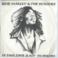 """45 Tours SP - BOB MARLEY & THE WAILERS  - ISLAND 6172538  """" IS THIS LOVE """" + 1 - Other - English Music"""