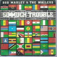 """45 Tours SP - BOB MARLEY & THE WAILERS  - ISLAND 6172869  """" SO MUCH TROUBLE IN THE WARLD """" + 1 - Other - English Music"""