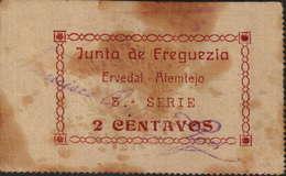 CÉDULA DE 2 CENTAVOS - 3ª.SÉRIE - JUNTA FREGUESIA  (ERVEDAL ALEMTEJO) HOJE ERVIDEL. - Portugal
