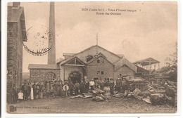 44 - SION - Usine D'Extrait Tanique - Entrée Des Ouvriers. - Altri Comuni