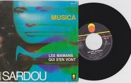 45 T MICHEL SARDOU 1982 MUSICA LES MAMANS QUI S' EN VONT - Vinyl Records