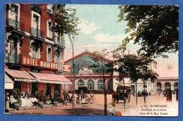 Saint Nazaire   / La Place De La Gare / Côté De La Rue Thiers - Saint Nazaire