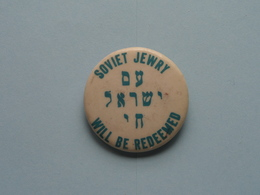 """"""" SOVIET JEWRY WILL BE REDEEMED """" - Old BUTTON ( From The '60 / '70 ) Edit. > U.S.A. ( +/- 3,5 Cm. ) See For Detail ! - Pin's"""