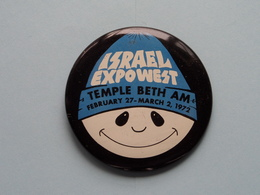 """"""" ISRAEL EXPOWEST Temple Beth AM 1972 """" - Old BUTTON ( From The '60 / '70 ) Edit. > U.S.A. ( +/- 5,5 Cm. ) See Detail ! - Pin's"""