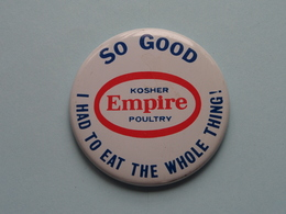SO GOOD ( Kosher EMPIRE Poultry ) Old BUTTON ( From The '60 / '70 ) Edit. > U.S.A. ( +/- 5,5 Cm. ) See Detail ! - Badges