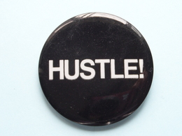 """"""" HUSTLE """" - Old BUTTON ( From The '60 / '70 ) Edit. > U.S.A. ( +/- 6 Cm. ) See Detail ! - Pin's"""