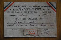 Carte Nominative - Carte Fédération Nationale Des Anciens Combattants / Chemins De Fer - Historische Dokumente