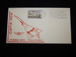 France 1974 Toulouse Sup Aero Concorde Cover__(L-20409) - Concorde