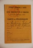 Carte Nominative - Carte De Pélerinage Lourdes - Historical Documents