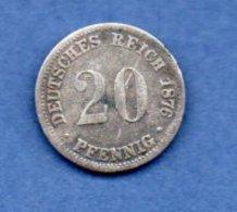 Allemagne  - 20 Pfennig 1876 A -  Km # 5 -- état  TB - [ 2] 1871-1918 : Empire Allemand