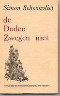 Simon Schoonvliet  De Doden Zwegen Niet Over  Belgisch Congo En Zäire Gehandtekend  24.11.81  Boek  101  Blz - History