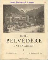 Schweiz - Interlaken - Hotel Belvedere - Hotel Wildenmann (Sauvage) Meiringen 20er Jahre - Faltblatt In Postkartengrösse - Reiseprospekte