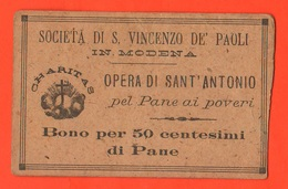 Modena Opere San Vincenzo BUONI CARITATEVOLI Da 50 Centesimi Di Pane Wohltätiges Gut Bienfaisance Sant'Antonio - Italie