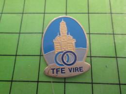818c Pin's Pins / Rare Et De Belle Qualité / THEME VILLES / TFE VIRE - Bevande