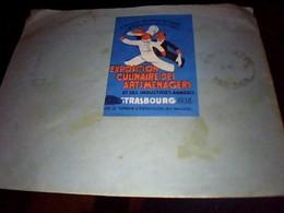 Vignette   Postale Fantaisie Exposition Culinaire Des Arts Menagers De Strasbourg 1938 - Vignettes De Fantaisie
