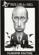 Illustrateur Bernard Veyri Caricature Pavillon Des Fous Vladimir Poutine - Veyri, Bernard