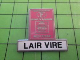 818c Pin's Pins / Rare Et De Belle Qualité / THEME AUTOMOBILES / PERMIS DE CONDUIRE LAIR VIRE CALVADOS NORMANDIE - Pin's